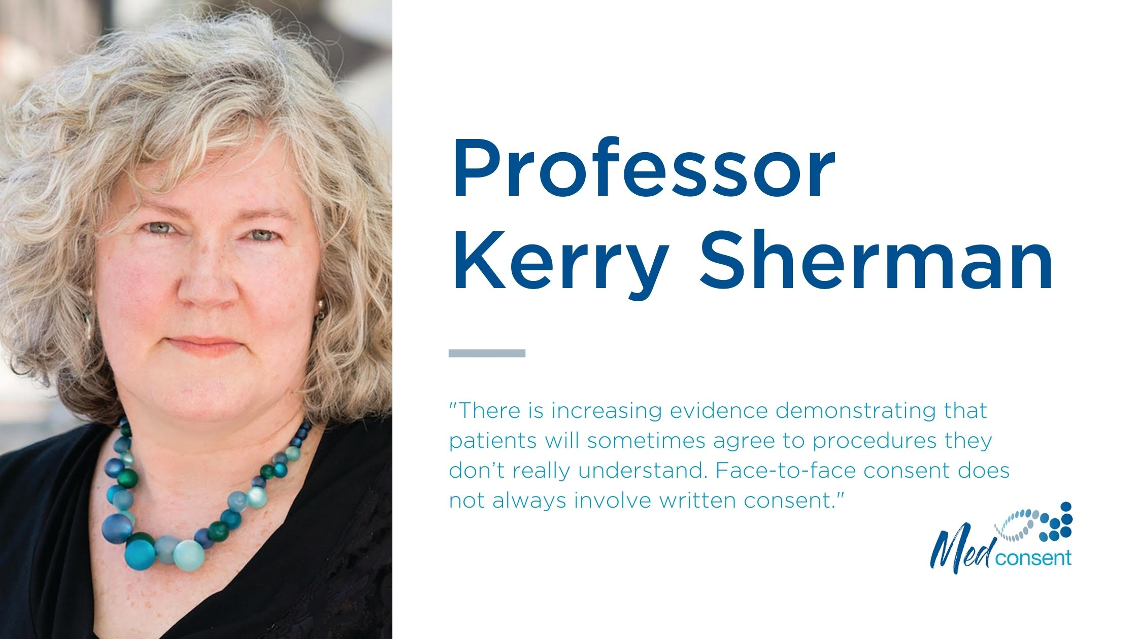 Professor Kerry Sherman discusses standardised informed patient consent
